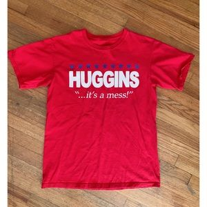 Other - Huggins campaign T-shirt
